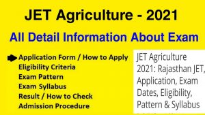 JET Agriculture 2021: Exam Dates Application Forms Fee Admit Card download Online